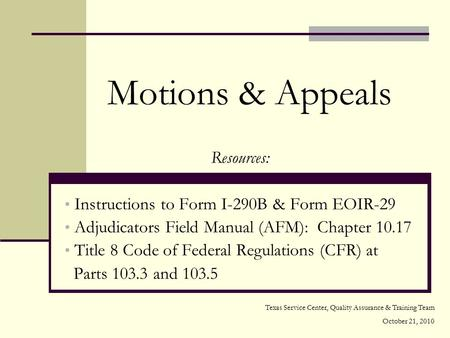 Motions & Appeals Resources: