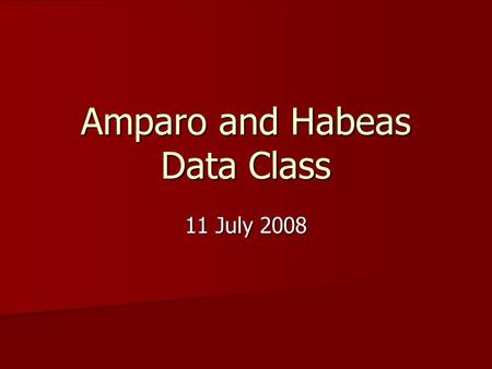 Amparo and Habeas Data Class 11 July 2008. Justice Azcuna's annotation Contents of the Return. The section requires a detailed return. The detailed return.