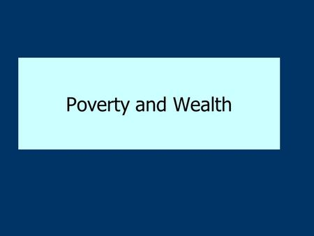 Poverty and Wealth. Occupational prestige Occupation Rank (1 = most prestigious; 16 = least prestigious) Accountant _________________________________.