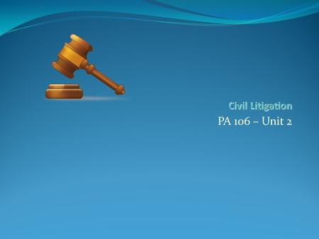"PA 106 – Unit 2. 2 State and Federal Courts 3 Trial Courts ""Courts of record""-court reporters. ""Courts of record""-court reporters. Opening and closing."