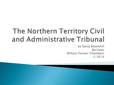 The Northern Territory Civil and Administrative Tribunal