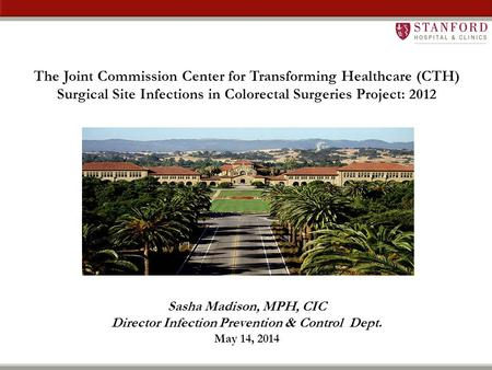 The Joint Commission Center for Transforming Healthcare (CTH)