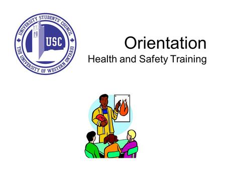 Orientation Health and Safety Training