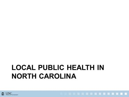 "LOCAL PUBLIC HEALTH IN NORTH CAROLINA. NC Local Heath Departments ""A county shall provide public health services."" GS 130A-34(a) Any countyCounties >"