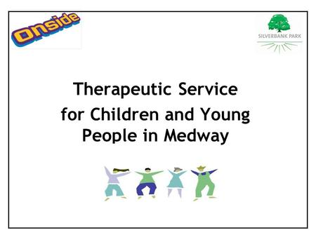 Therapeutic Service for Children and Young People in Medway.
