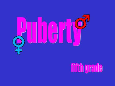 Puberty is a kid becoming an adult. As you begin puberty, your body and your feelings change a lot. You also may feel differently about your family, friends.