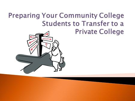 Preparing Your Community College Students to Transfer to a Private College.