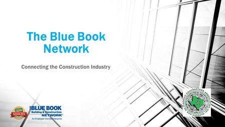 The Blue Book Network Connecting the Construction Industry.
