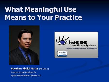 What Meaningful Use Means to Your Practice