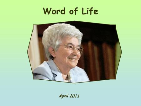 "Word of Life April 2011 ""Not what I want, but what you want."" (Mk 14,36)"