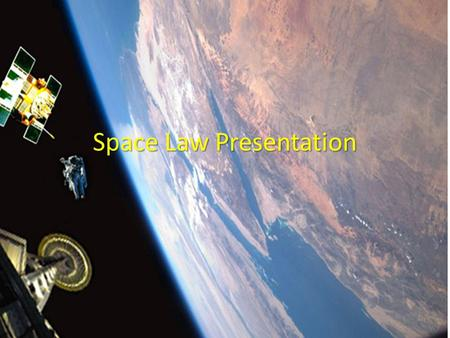 Space Law Presentation