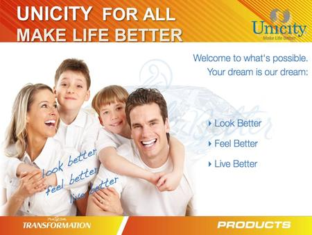 UNICITY FOR ALL MAKE LIFE BETTER.