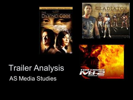 Trailer Analysis AS Media Studies. Key Questions… Why is a trailer important? How does a trailer establish the genre of the film? How does a trailer show.