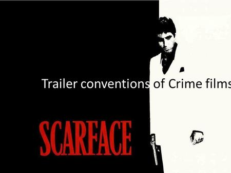 Trailer conventions of Crime films. Narrative structure of trailers With a crime genre the equilibrium is often to do with a crime, but perhaps is broken.