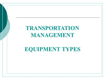 TRANSPORTATION MANAGEMENT