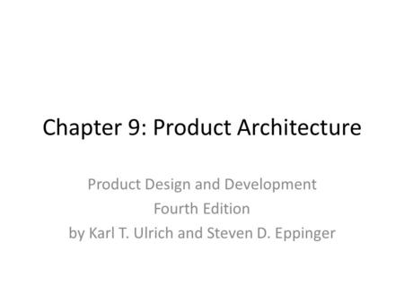 Chapter 9: Product Architecture