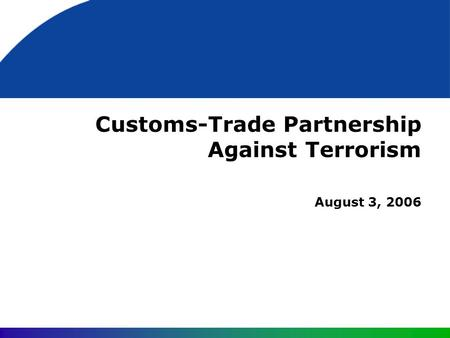 Customs-Trade Partnership Against Terrorism