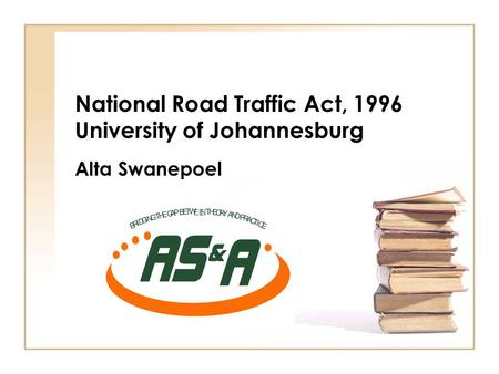 National Road Traffic Act, 1996 University of Johannesburg