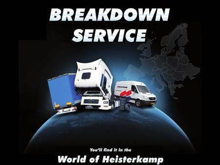 PECH (Breakdown) ONDERWEG (Europe) SERVICE THE solution for: WORKSHOPS & COMPANY FLEETS (Fleetcontrol) Evening-/Night- WEEKEND SHIFT also during office.