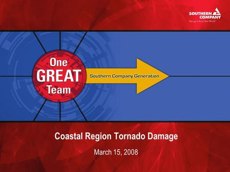 Coastal Region Tornado Damage March 15, 2008. Plant McIntosh Steam Damage Notes verbatim from steam plant log book Bad lighting strike on unit. Mw's dropped.