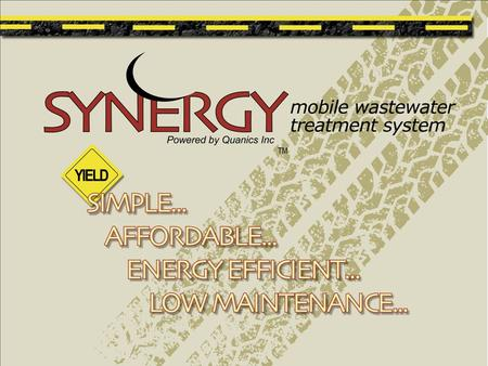 The SYNERGY system from Quanics Inc. is a revolutionary new above-ground advanced treatment system platform. The self-contained system combines the benefits.