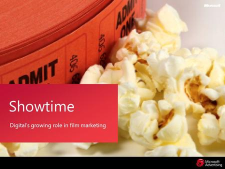 Digital's growing role in film marketing Showtime.