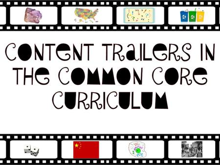 Content Trailers are based upon the concept of a movie trailer. Think of a movie trailer… it is a short clip about the film to get you to want to go.