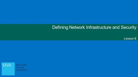 Defining Network Infrastructure and Security