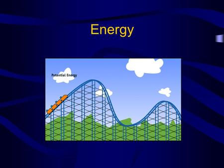 Energy. Energy – the ability to do work or produce heat Energy exists in two different forms – kinetic energy & potential energy.