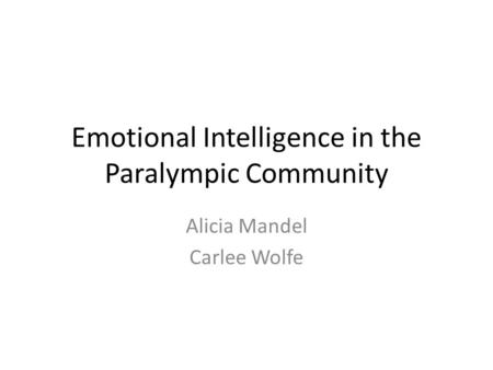 Emotional Intelligence in the Paralympic Community