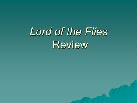 lord of the flies 11 essay