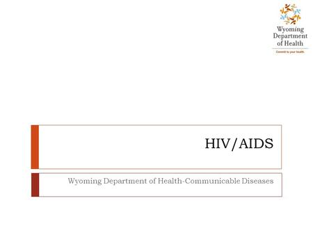 Wyoming Department of Health-Communicable Diseases