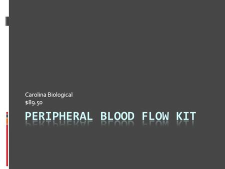 Peripheral Blood Flow Kit