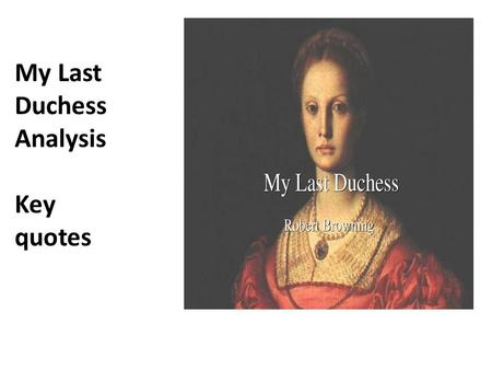 My Last Duchess Analysis