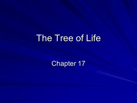 The Tree of Life Chapter 17. The Linnaean System of Classification Living things must be described 1.5 million identified and named species Identification.