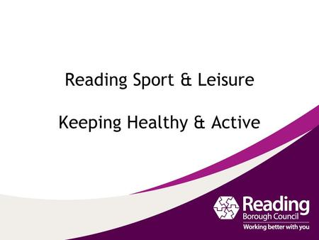 Reading Sport & Leisure Keeping Healthy & Active.