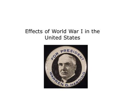 Effects of World War I in the United States. influenza – the flu virus inflation – rising prices Red Scare – widespread fear of radicals and communist.