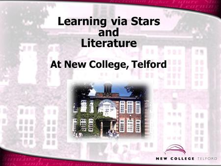 Learning via Stars and Literature At New College, Telford.