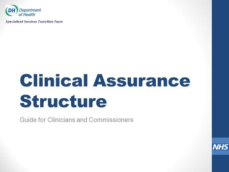 Clinical Assurance Structure Guide for Clinicians and Commissioners.