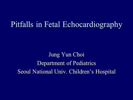 Pitfalls in Fetal Echocardiography