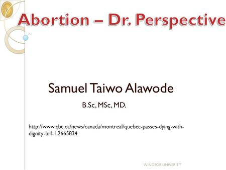 B.Sc, MSc, MD. WINDSOR UNIVERITY Samuel Taiwo Alawode  dignity-bill-1.2665834.