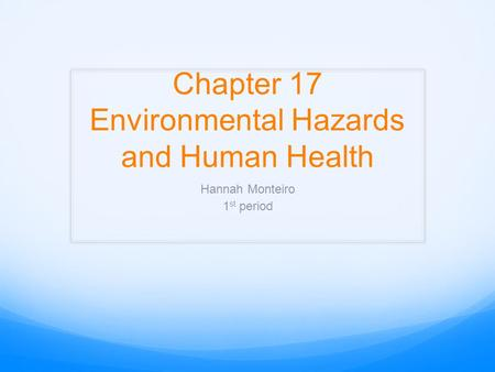 human enviromental hazards The significant environmental hazard (seh) conditions that must be  a potential  explosion hazard and imminent threat to human health, public.