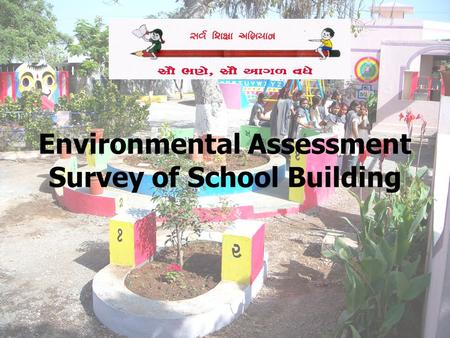 Environmental Assessment Survey of School Building.