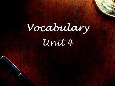 Vocabulary Unit 4. affiliated It is better to be independent than be affiliated with a specific group.