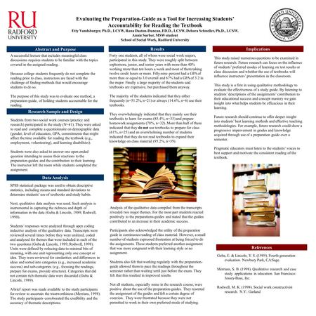 Evaluating the Preparation-Guide as a Tool for Increasing Students' Accountability for Reading the Textbook Etty Vandsburger, Ph.D., LCSW, Rana Daston-Duncan,