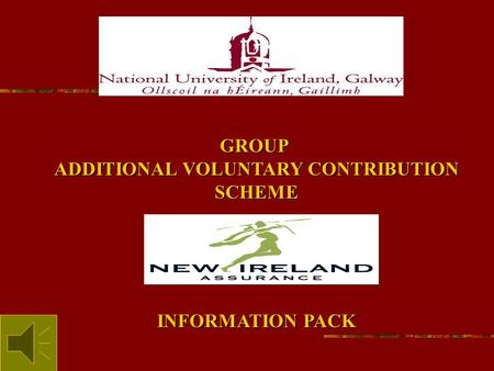 GROUP ADDITIONAL VOLUNTARY CONTRIBUTION SCHEME INFORMATION PACK.