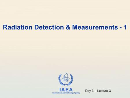 Radiation Detection & Measurements - 1