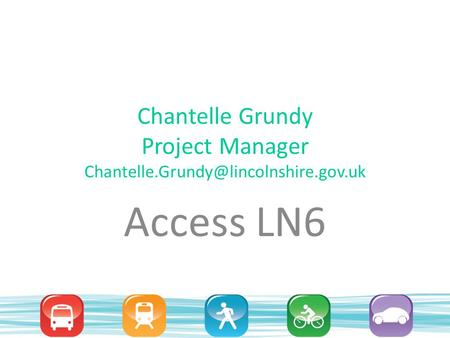 Chantelle Grundy Project Manager Access LN6.