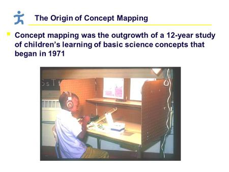 The Origin of Concept Mapping  Concept mapping was the outgrowth of a 12-year study of children's learning of basic science concepts that began in 1971.