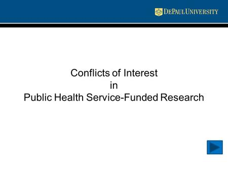 Conflicts of Interest in Public Health Service-Funded Research.